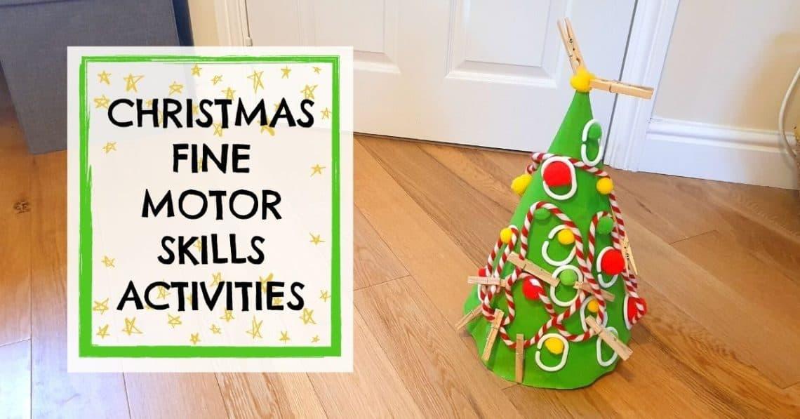 preschool fine motor activities christmas